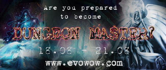 Evowow Dungeon Master